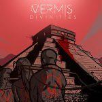 Vermis - Divinities